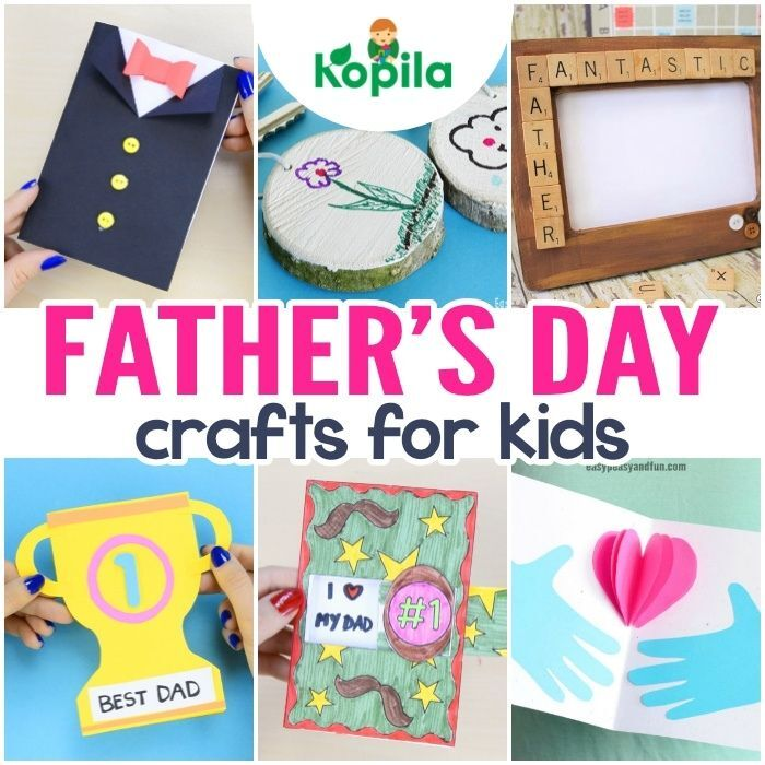 30 Easy Peasy Father's Day Crafts Your Kids Can Make for the Best Dad Ever